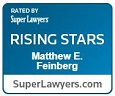 Rated by Super Lawyers Rising Stars Matthew E. Feinberg SuperLawyers.com