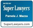 Rated by Super Lawyers Pamela J. Mazza SuperLawyers.com